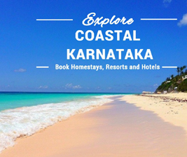 Holiday in Coastal Karnataka, Hotels in Coastal Karnataka, Book Homestay in Coastal Karnataka, Book Resort in Coastal Karnataka, Resort and Spa in Coastal Karnataka, Best Resorts in Coastal Karnataka, Best Homestays in Coastal Karnataka, Cheap Homestays in Coastal Karnataka, Cheap Resorts in Coastal Karnataka, Coastal Karnataka Homestays, Coastal Karnataka Resorts, Beach Homestays in Karnataka, Beach Resorts in Karnataka, Beach Cottages in Karnataka.