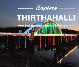 Homestays in Thirthahalli, Resorts in Thirthahalli, Accommodation in Thirthahalli, Hotels in Thirthahalli, Book Homestay in Thirthahalli, Book Resort in Thirthahalli, Book Holiday in Thirthahalli, 